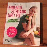 Sophia Thiel Kochbuch – Einfach schlank und fit
